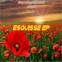 Willi@m Moore - ESQUISSE Ep