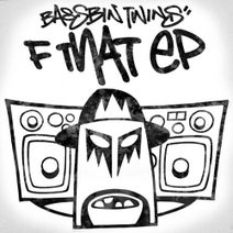 Bassbin Twins - F That EP