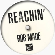 Rob Made - Reachin'