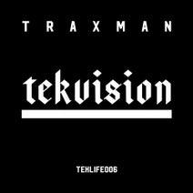 Traxman, DJ Earl - Tekvision
