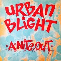 Mark Kamins, Urban Blight - A Nite Out