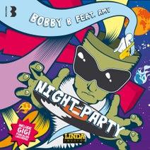 Bobby B, Gigi Fuscaldo - NIGHT PARTY