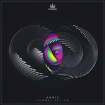 Annix, Kanine, Maksim, Simula, K Motionz, Skantia, Annix - Tunnel Vision