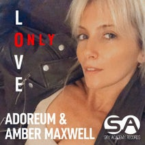 Amber Maxwell, Adoreum - Only Love