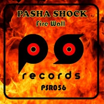 Pasha Shock - Fire Wall