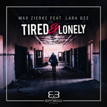 Max Zierke, Lara Gee, DJ Jazzy James - Tired and Lonely