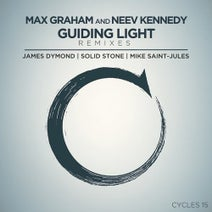 Max Graham, Neev Kennedy, James Dymond, Mike Saint-Jules, Solid Stone - Guiding Light - Remixes