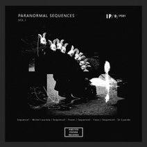 Michel Lauriola, Fixeer, Fixon, Dr Cyanide - Paranormal Sequences Vol1. - Paranormal Sequences series