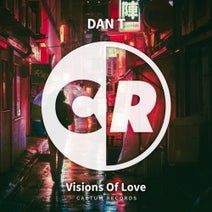 DAN T - Visions of Love