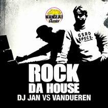 DJ Jan, Vandueren - Rock Da House