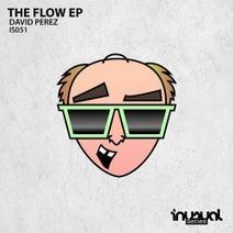 David Perez - The Flow EP