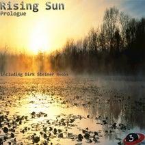 Rising Sun, Dirk Steiner - Prologue - Single
