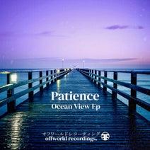 Patience - Ocean View Ep