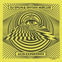 DJ Spun, Dhyan Moller - Acid Experience