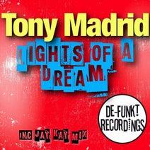 Tony Madrid, Jay Kay - Lights Of A Dream