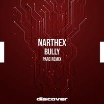Narthex, Parc - Bully (Parc Remix)