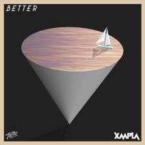 XMPLA, Cup & String, Pablo Calamari, Murphy, Raith - Better (Remixes)