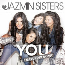 Jazmin Sisters - You (feat. IamSu!) - Single