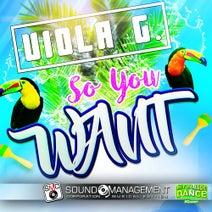 Viola G. - So You Want (Euro Dance #Queen)