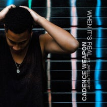 Cadence Weapon - When It's Real (feat. Jarell Perry) - Single