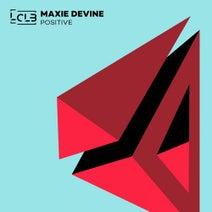 Maxie Devine - Positive