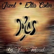Ellis Colin, Jizel - In Your Mind