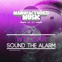 Wezbar - Sound the Alarm