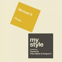 Heerhorst, Michael A, Peter Makto, Gregory S - My Style (Heerhorst, Peter Makto & Gregory S Remixes)