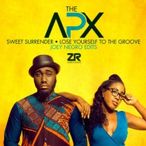 The APX, Joey Negro - The APX - Sweet Surrender & Lose Yourself To The Groove (Joey Negro Edits)