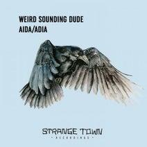 Weird Sounding Dude - Aida / Adia