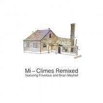 Frivolous, Mi, Brian Mayhall - Climes Remixed