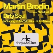 Martin Brodin, KLMNT, Hakan Lidbo - Dirty Soul