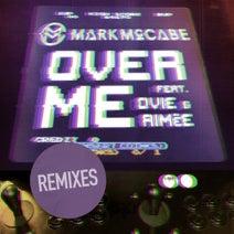 Aimee, Junior J, Mark McCabe, Ovie, Kesh, Xero & GAB, Mistrix - Over Me