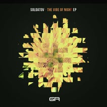 Soldatov - The Vibe Of Night EP