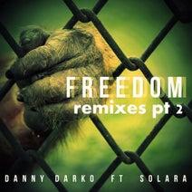 Danny Darko, Solara, MorpheuZ, VanMay, Alex Kupen, Atair - Freedom Remixes, Pt. 2