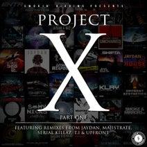 Jaydan, Majistrate, Serial Killaz, T>I, Upfront - Project X Part 1