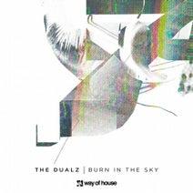 The Dualz - Burn in the Sky