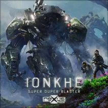 Ionkhe, Absolute 9 - Super Duper Blaster