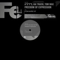 Kai Tracid, Tom Wax, A*S*Y*S - Freedom of Expression (Dark Acid Mix)