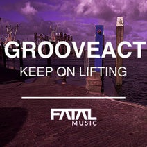 Grooveact - Keep On Lifting