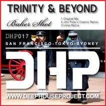 Trinity & Beyond, Jimi Polar, Uone - Baker Shot