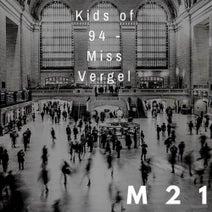 Kids of 94 - Miss Vergel
