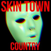 Skin Town - Country