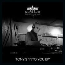Tony S - Into You EP