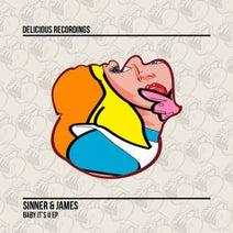 Sinner & James - Baby It's U