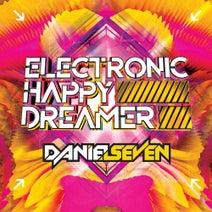 Daniel Seven, Fracus & Darwin, M-Project, Blue Eyes, Krystal, Hotchkiss, Zoe VanWest, Emi, Vau Boy, Sc@r, Mob, Mitomoro, Yuki, Olly P, Lexi, Xio - Electronic Happy Dreamer
