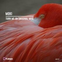 Moki - Turn Me On