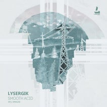 Lysergik, Spanless - Smooth Acid