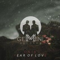Onix - Fear Of Love