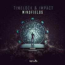 Impact, Timelock - Mind Fields